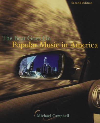 Popular Music in America And the Beat Goes On 2nd 2006 (Revised) 9780534555344 Front Cover