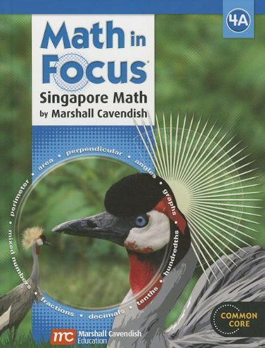 Math in Focus: Singapore Math, Book a Grade 4:  1st 2012 9780547876344 Front Cover