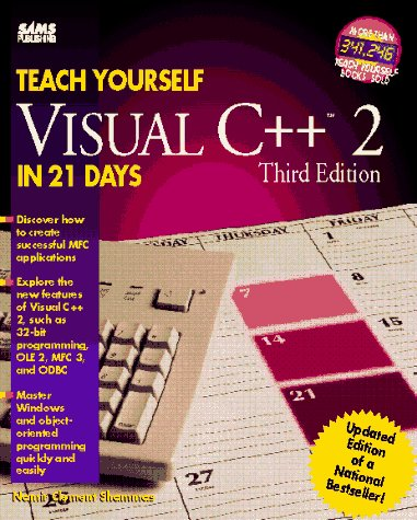 Teach Yourself Visual C++ in 21 Days 3rd 1995 9780672305344 Front Cover