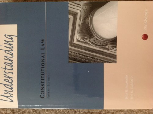 Understanding Constitutional Law:   2012 edition cover