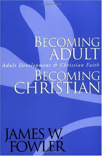 Becoming Adult, Becoming Christian Adult Development and Christian Faith  2000 (Revised) edition cover