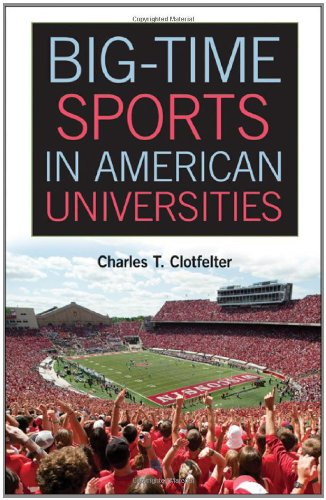 Big-Time Sports in American Universities   2011 edition cover