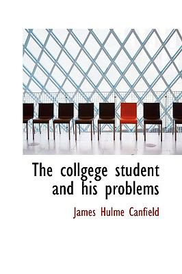Collgege Student and His Problems  N/A edition cover