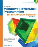 Windows Powershell Programming for the Absolute Beginner:   2014 9781305260344 Front Cover