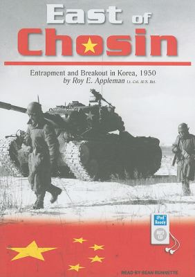 East of Chosin: Entrapment and Breakout in Korea, 1950  2010 9781400169344 Front Cover