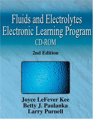Fluids and Electrolytes Electronic Learning Program Individual Version 2nd 2004 (Revised) 9781401810344 Front Cover