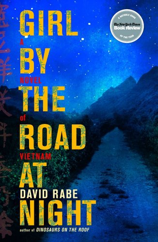 Girl by the Road at Night A Novel of Vietnam N/A edition cover