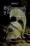 Gilgamesh y la Muerte  N/A 9781484035344 Front Cover