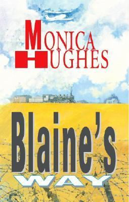 Blaine's Way   2005 9781550419344 Front Cover