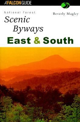 National Forest Scenic Byways East and South  2nd (Revised) 9781560447344 Front Cover