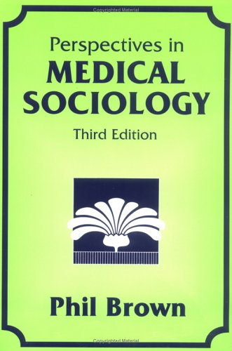 Perspectives in Medical Sociology 3rd 2000 edition cover