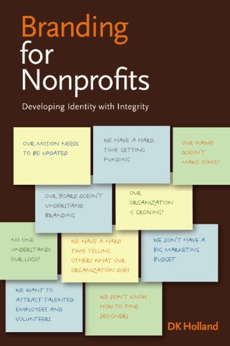Branding for Nonprofits Developing Identity with Integrity  2006 edition cover