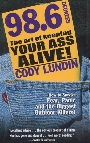 98. 6 Degrees The Art of Keeping Your Ass Alive!  2003 edition cover