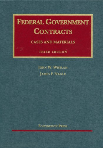Federal Government Contracts Cases and Materials 3rd 2007 (Revised) edition cover