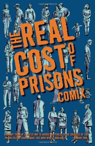 Real Cost of Prisons Comix   2008 9781604860344 Front Cover