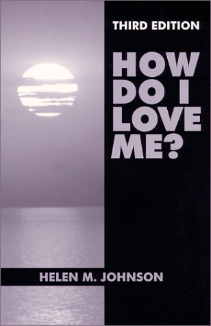 How Do I Love Me?  3rd 1998 edition cover