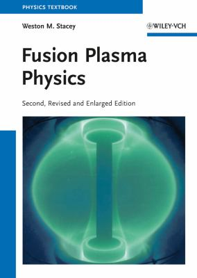 Fusion Plasma Physics  2nd 2012 edition cover