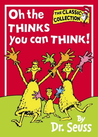 Oh, the Thinks You Can Think! (Beginner Books) N/A edition cover