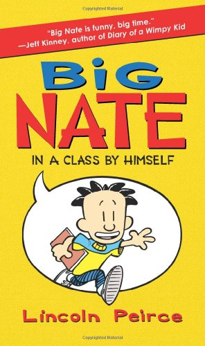 Big Nate in a Class by Himself   2010 edition cover