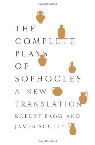 Complete Plays of Sophocles A New Translation  2011 edition cover
