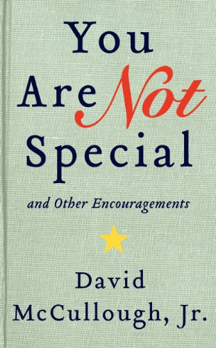 You Are Not Special And Other Encouragements N/A edition cover