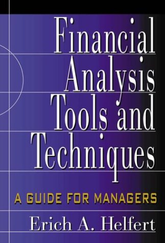 Financial Analysis Tools and Techniques A Guide for Managers  2002 edition cover
