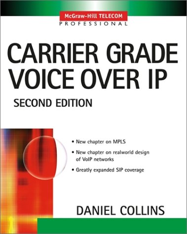 Carrier Grade Voice over IP  2nd 2003 (Revised) 9780071406345 Front Cover