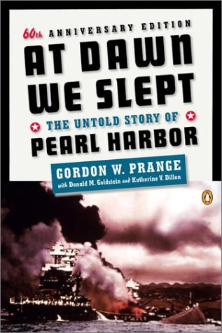 At Dawn We Slept The Untold Story of Pearl Harbor; Revised Edition 60th 2001 edition cover