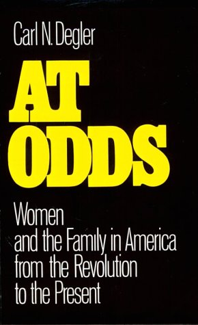 At Odds Women and the Family in America from the Revolution to the Present  1981 edition cover