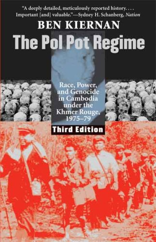 Pol Pot Regime Race, Power, and Genocide in Cambodia under the Khmer Rouge, 1975-79, Third Edition 3rd 2008 edition cover