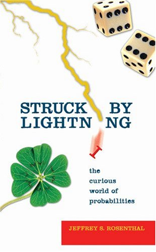 Struck by Lightning The Curious World of Probabilities  2006 edition cover