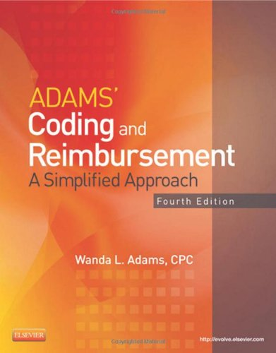 Adams' Coding and Reimbursement A Simplified Approach 4th edition cover