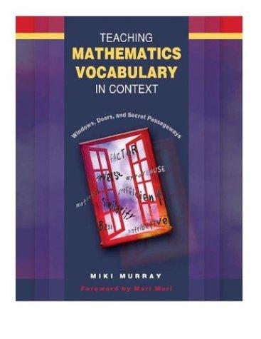 Teaching Mathematics Vocabulary in Context Windows, Doors, and Secret Passageways  2004 edition cover