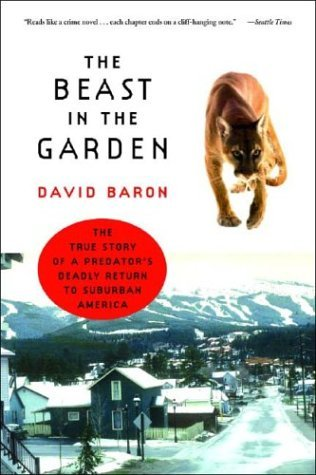Beast in the Garden The True Story of a Predator's Deadly Return to Suburban America  2005 edition cover