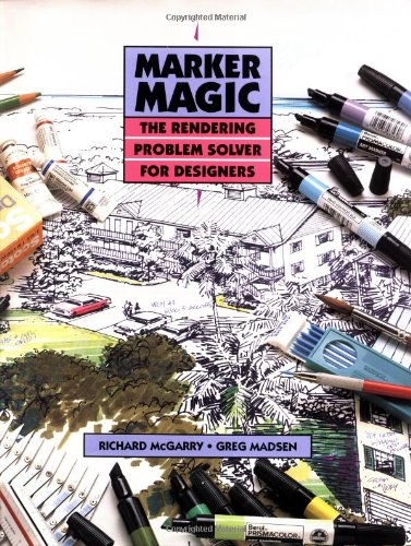 Marker Magic The Rendering Problem Solver for Designers  1992 edition cover