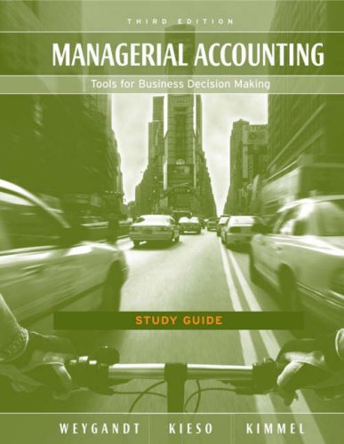 Managerial Accounting Tools for Business Decision Making 3rd 2005 9780471680345 Front Cover