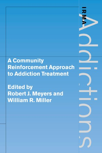 Community Reinforcement Approach to Addiction Treatment   2006 9780521026345 Front Cover