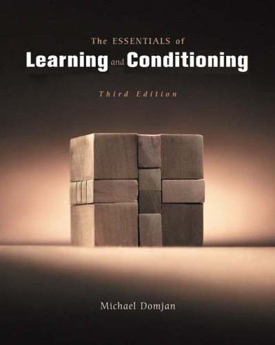 Essentials of Learning and Conditioning  3rd 2005 (Revised) 9780534574345 Front Cover