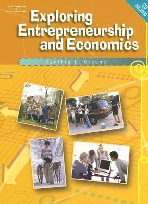 Exploring Entrepreneurship and Economics (with CD-ROM)   2007 9780538729345 Front Cover