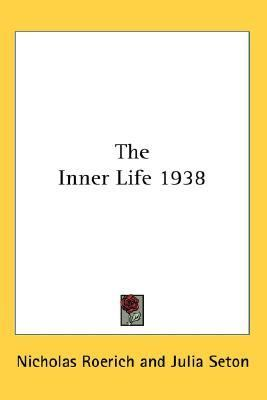 Inner Life 1938  N/A 9780548054345 Front Cover