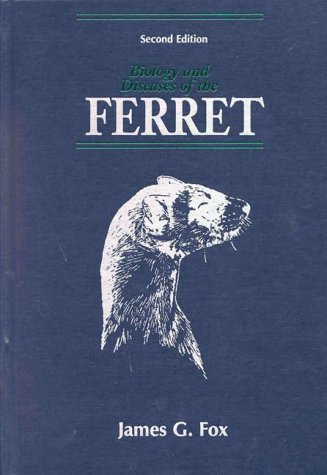 Biology and Diseases of the Ferret  2nd 1998 (Revised) 9780683300345 Front Cover