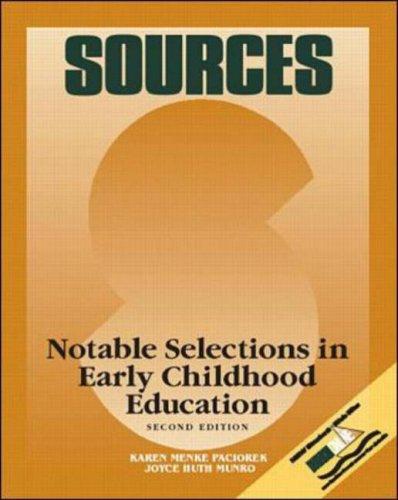 Sources Notable Selections in Early Childhood Education 2nd 1999 (Revised) edition cover