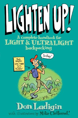 Lighten Up! A Complete Handbook for Light and Ultralight Backpacking  2005 edition cover