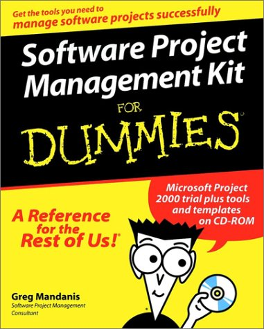 Software Project Management Kit for Dummies   2000 9780764506345 Front Cover