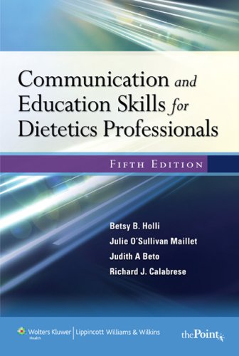 Communication and Education Skills for Dietetics Professionals  5th 2008 (Revised) edition cover
