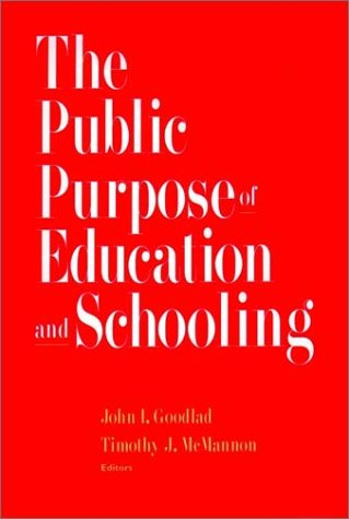 Public Purpose of Education and Schooling   1997 edition cover