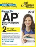 Cracking the AP Human Geography Exam, 2015 Edition  N/A edition cover