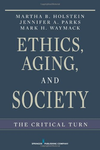 Ethics, Aging, and Society The Critical Turn  2011 edition cover