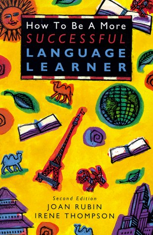 How to Be a More Successful Language Learner  2nd 1994 edition cover