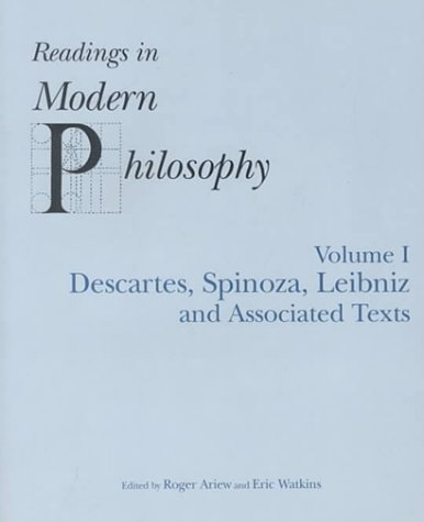Readings in Modern Philosophy Descartes, Spinoza, Leibniz and Associated Texts  2000 edition cover